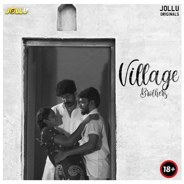 18+ Village Brothers 2021 S02E01 Jollu Tamil Web Series 720p HDRip 170MB x264 AAC