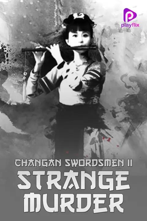 Changan Swordsmen 2 Strange Murder 2016 Hindi Dual Audio 480p HDRip 300MB Download