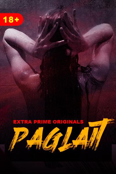 Paglait 2021 ExtraPrime Originals Bengali Short Film 720p HDRip 90MB Download
