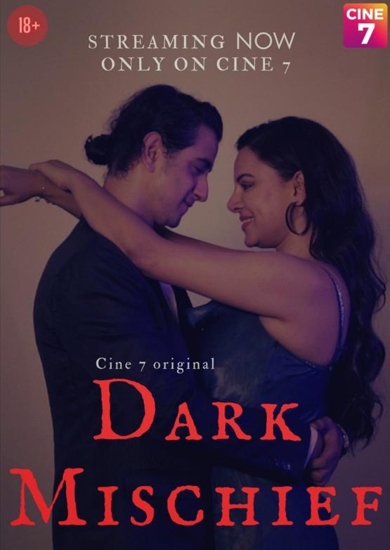 Download Dark Mischief 2021 S01E01 Cine7 Original Hindi Web Series 720p HDRip 350MB
