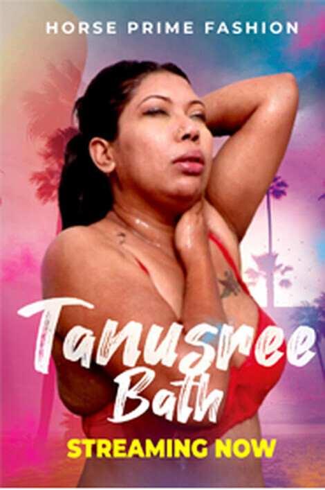 18+ Tanusree Bath 2021 HorsePrime Hindi Short Film Download