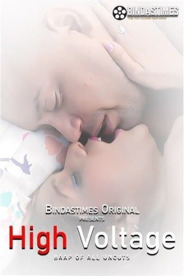 18+ High Voltage 2021 Bindastimes Originals Hindi Short Film 720p HDRip 200MB x264 AAC