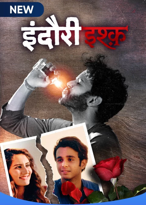 Download Indori Ishq 2021 S01 Hindi MX Original Complete Web Series 720p HDRip 1.8GB