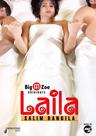 18+ Laila Salim Rangila 2021 S01 Hindi Complete BigMovieZoo Web Series 720p HDRip 160MB x264 AAC