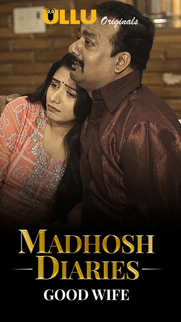 18+ Madhosh Diaries (Good Wife) 2021 S01EP01 Hindi Ullu Originals Web Series 720p HDRip 130MB Download