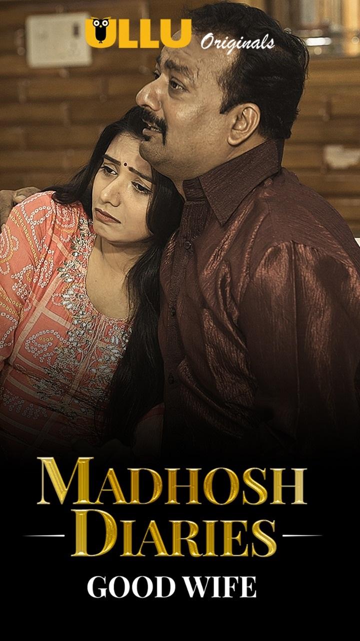 18+ Madhosh Diaries (Good Wife) 2021 S01EP01 Hindi Ullu Originals Web Series 1080p HDRip 400MB Download