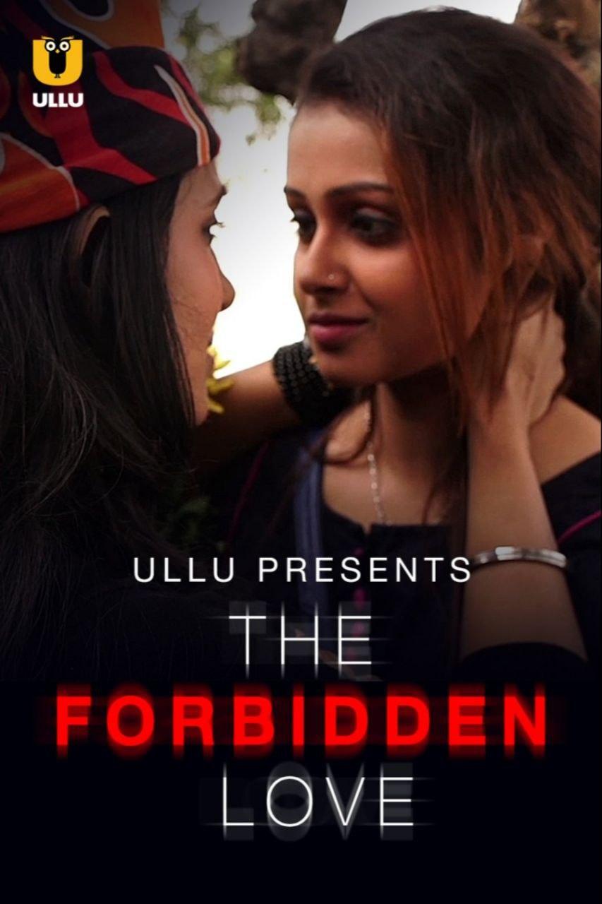 18+ The Forbidden Love 2021 Ullu Originals Bengali Short Film 720p HDRip 200MB x264 AAC