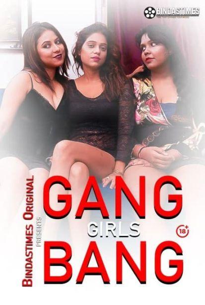 Gang Girl Bang 2021 BindasTimes Originals Hindi Short Film 720p HDRip 250MB