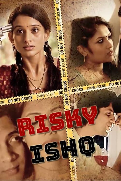 Risky Ishq (2021) S01 Hindi Complete DSNP Original Web Series 480p HDRip 450MB Download