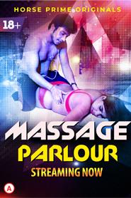 18+ Massage Parlour 2021 S01E01 HorsePrime Hindi Web Series 720p HDRip 100MB x264 AAC