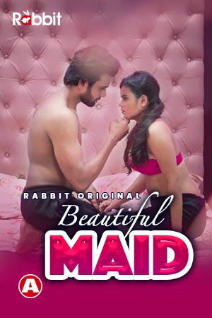 Download Beautiful Maid 2021 S01E01 RabbitMovies Hindi Web Series 720p HDRip 180MB