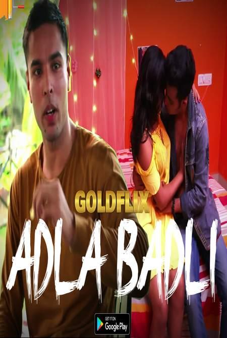 18+ Adla Badli 2021 S01E01 GoldFlix Original Hindi Web Series 720p HDRip 210MB Download