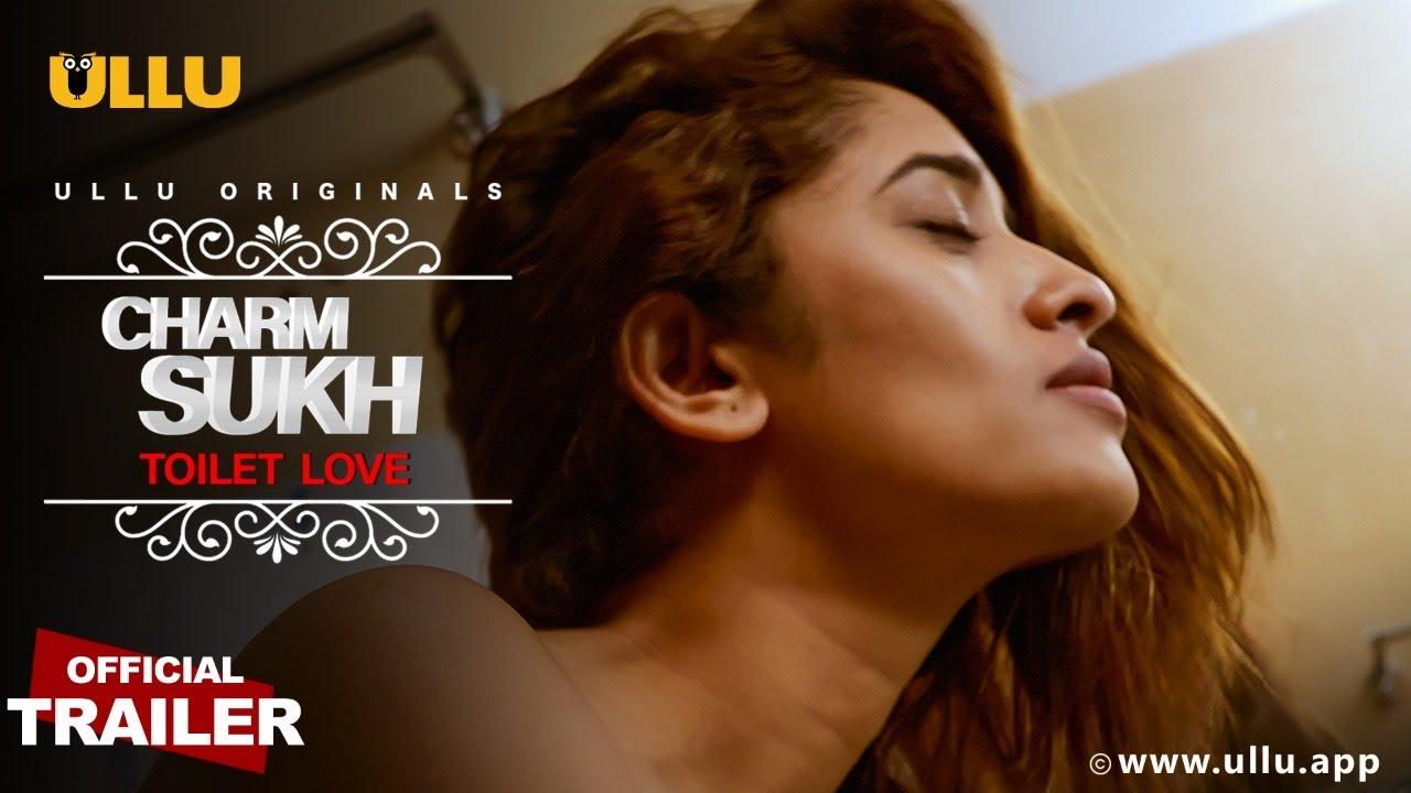 Toilet Love (Charmsukh) 2021 S01 Hindi Ullu Originals Web Series Official Trailer 1080p HDRip Free Download