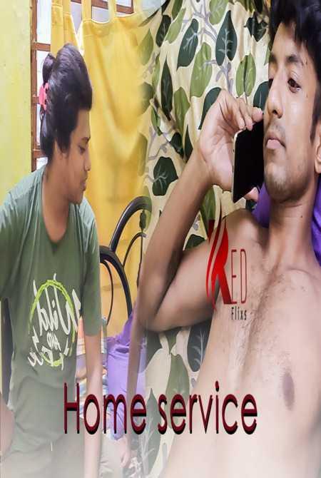 18+ Home Service 2021 Redflixs Hindi Short Film 720p HDRip 120MB Download