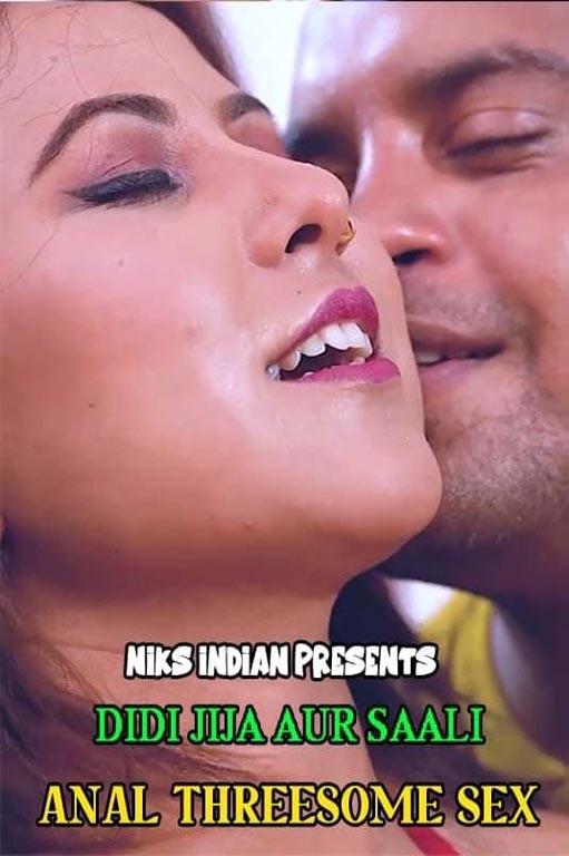 18+ Didi Jija Aur Saali Anal Threesome Sex 2021 NiksIndian Hindi Short Film 720p HDRip Download