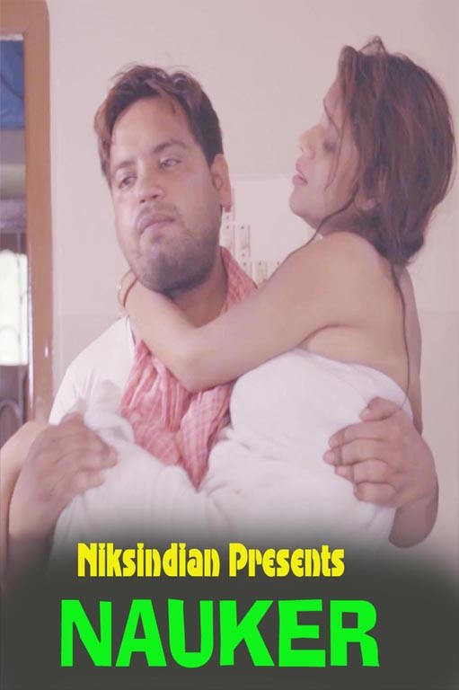 18+ Nauker 2021 NiksIndian Hindi Short Film 720p HDRip Download