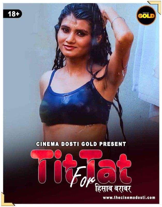 Tit Fot Tat 2021 CinemaDosti Originals Hindi Short Film 720p HDRip 150MB Free Download