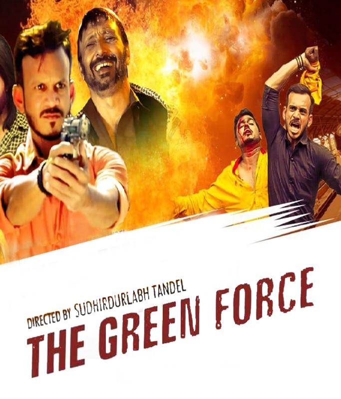 Downoad The Green Force 2021 Hindi Movie 480p AMZN HDRip ESub 340MB