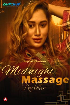 Midnight Massage Parlour 2021 S01E01 GupChup Original Hindi Web Series 720p HDRip 143MB Download