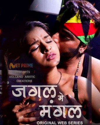18+ Jungle Me Mangal 2021 S01 NetPrime Orignal Hindi Complete Web Series 720p HDRip 350MB Download