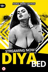 Diya Bed 2021 Hindi HorsePrime Originals Video 720p HDRip 219MB Download