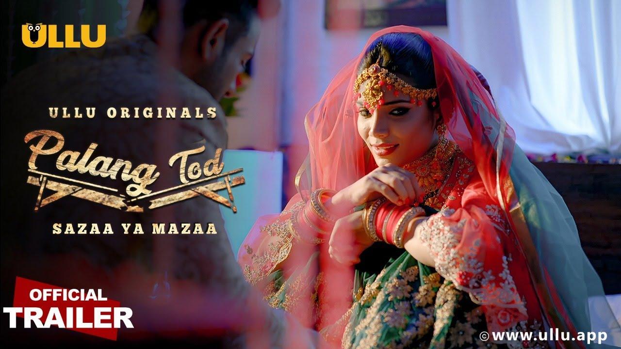 Sazaa Ya Mazaa (Palangtod) 2021 S01 Hindi Originals Web Series Official Trailer 1080p HDRip Download