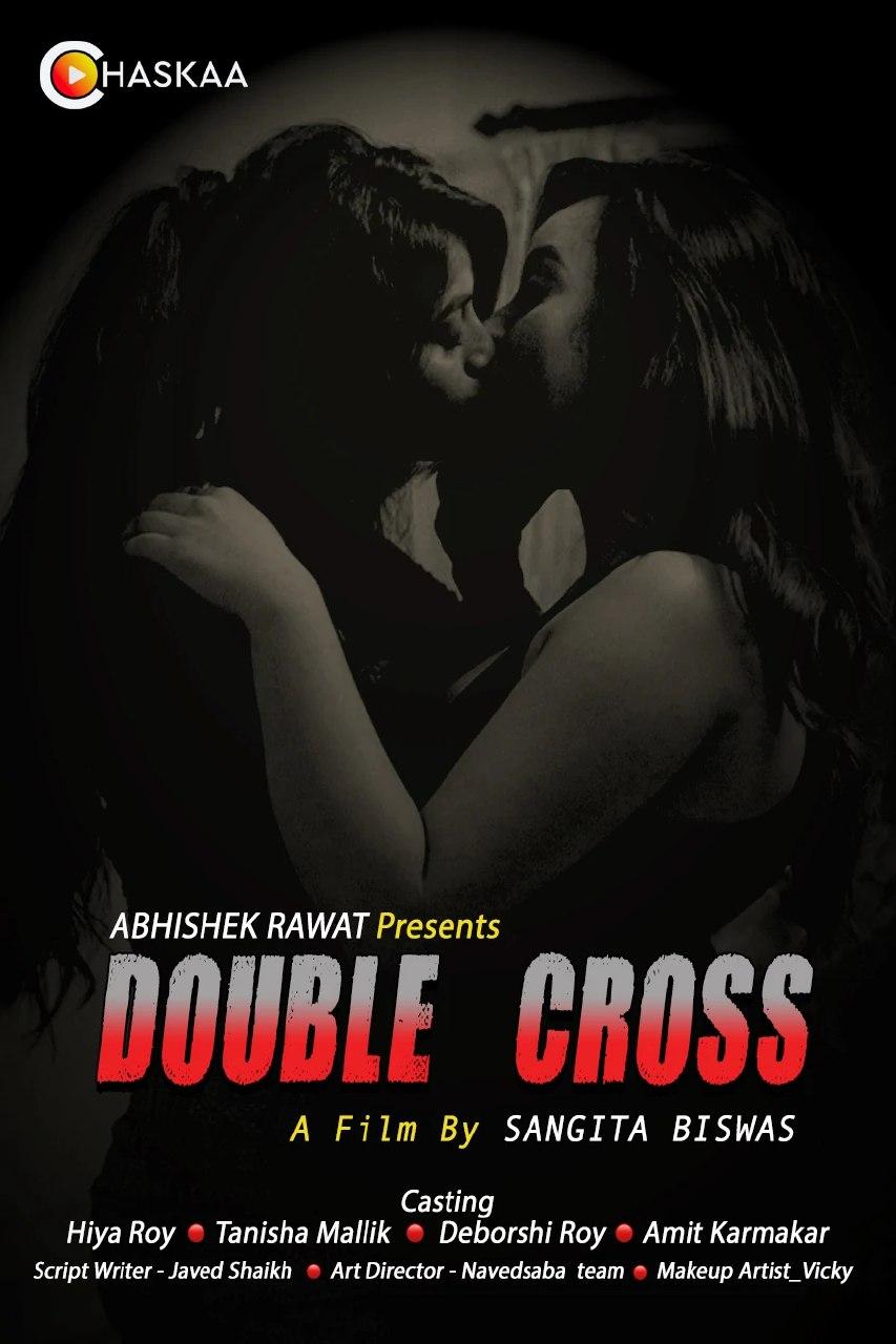 Double Cross 2021 OChaskaa Originals Hindi Short Film 720p HDRip 203MB Download