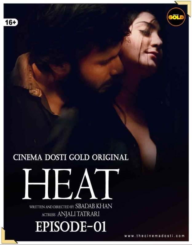 18+ Heat 2021 S01EP01 Hindi Cinema Dosti Gold Originals Web Series 720p HDRip 240MB Download
