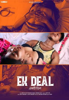 18+ Ek Deal 2021 WOOW Originals Bengali Short Film 720p HDRip 140MB x264 AAC