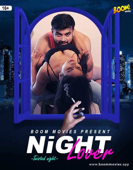 18+ Night Lover 2021 Boom Movies Originals Hindi Short Film 720p HDRip 300MB x264 AAC