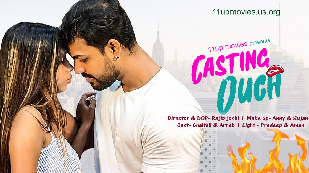 18+ Casting Ouch 2021 11UpMovies Hindi Short Film 720p HDRip 220MB x264 AAC