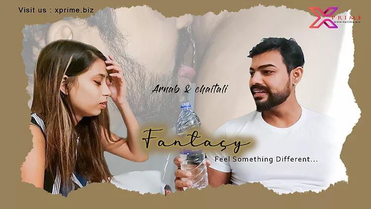 18+ Fantacy 2021 XPrime UNCUT Hindi Short Film 720p HDRip 150MB x264 AAC