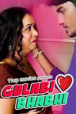 Gulabi Bhabhi 2021 S01E01 11UpMovies Original Hindi Web Series 720p HDRip