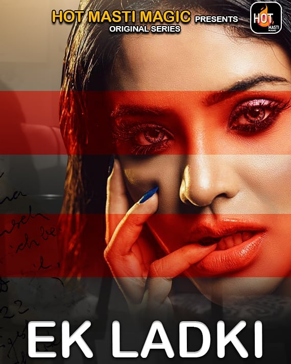 18+ Ek Ladki 2021 S01E01 HotMasti Original Hindi Web Series 720p HDRip 170MB x264 AAC Download