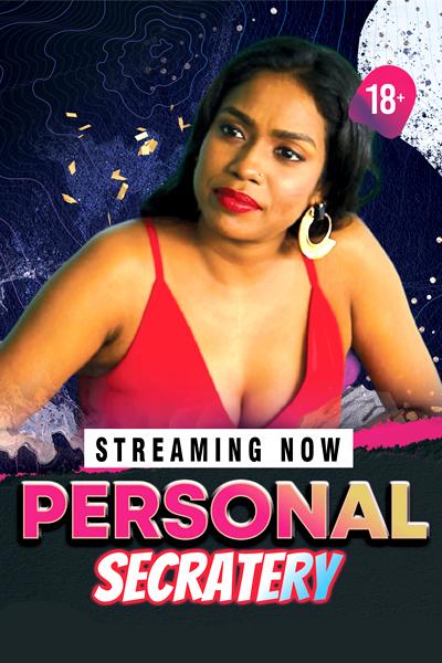 18+ Personal Secretary 2021 ExtraPrime Originals Hindi Short Film 720p HDRip 230MB Download