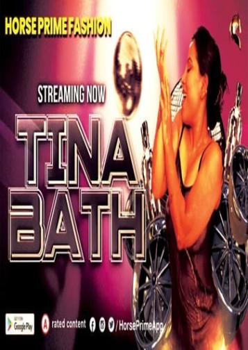 18+ Tina Bath 2021 HorsePrime Originals Hindi Video 720p HDRip 140MB x264 AAC