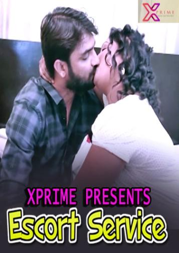 Escort Service 2021 Xprime Originals Hindi Short Film 720p HDRip