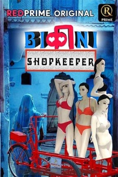 18+ Bikini Shopkeeper 2021 Red Prime Originals Hindi Short Film 720p HDRip 210MB Download