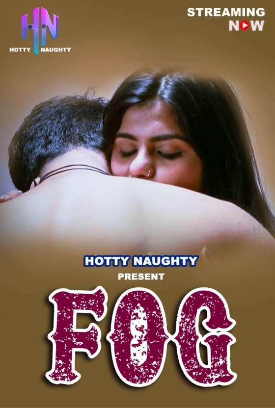 18+ FOG 2021 HottyNoughty Originals Hindi Short Film 720p HDRip 200MB x264 AAC