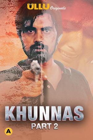 Download Khunnas Part 2 2021 S01 Hindi Ullu Originals Complete Web Series 720p HDRip 370MB