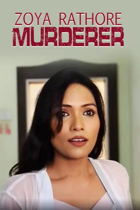 18+ Zoya Rathore Murderer (2021) Phunflix Originals