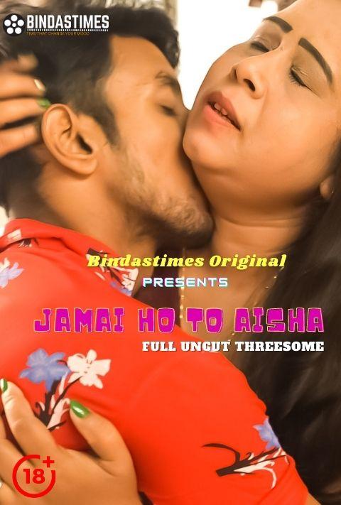 18+ Jamai Ho To Aisha 2021 BindasTimes Hindi Short Film 720p HDRip 180MB x264 AAC
