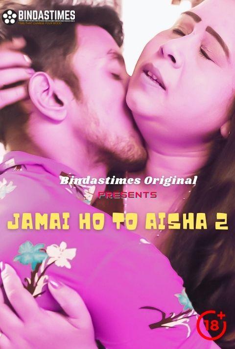 18+ Jamai Ho To Aisha 2 2021 BindasTimes Hindi Short Film 720p HDRip 150MB x264 AAC