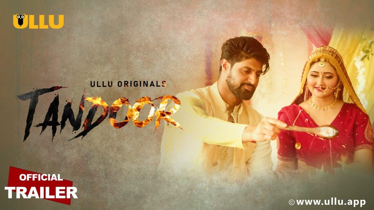 Tandoor 2021 S01 Hindi Ullu Originals Web Series Official Trailer 1080p HDRip Download