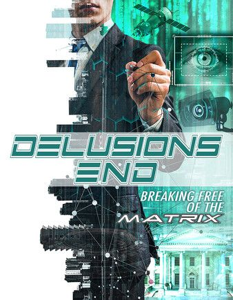 Delusions End Breaking Free of the Matrix 2021 English 720p HDRip 800MB Download