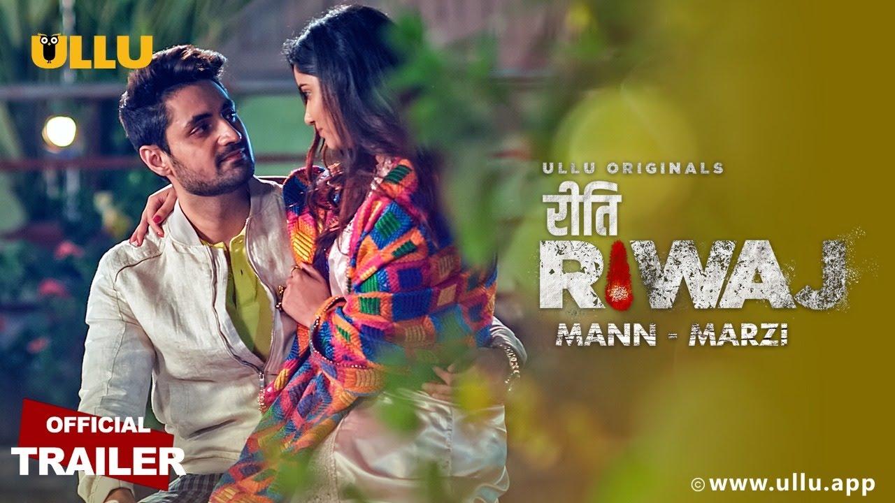 Mann – Marzi (Riti Riwaj) 2021 S01 Hindi Ullu Originals Web Series Official Trailer 1080p HDRip Download