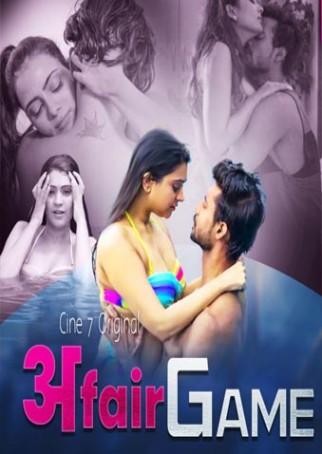 Affair Game 2021 S01E01 Cine7 Original Hindi Web Series 720p HDRip