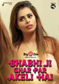 18+ Bhabhi Ji Ghar Par Akeli Hai 2021 S01 Complete Hindi BigMovieZoo Originals Web Series 720p HDRip 220MB x264 AAC