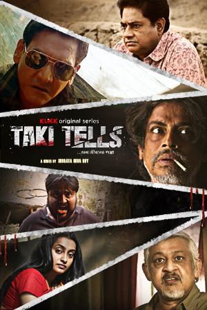 Taki Tells 2021 KLiKK Originals Bengali Movie 720p HDRip 1.9GB | 350MB x264 AAC