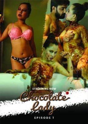 18+ Chocolate Lady 2021 UncutAdda Originals Hindi Short Film 720p HDRip 200MB x264 AAC